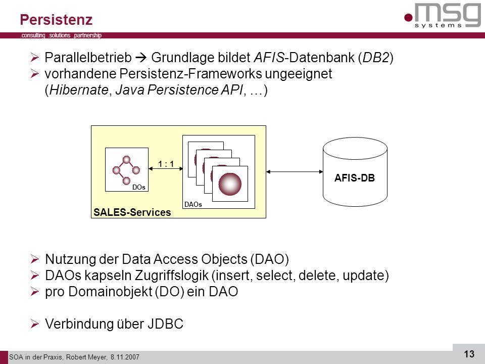 Persistenz Parallelbetrieb  Grundlage bildet AFIS-Datenbank (DB2)