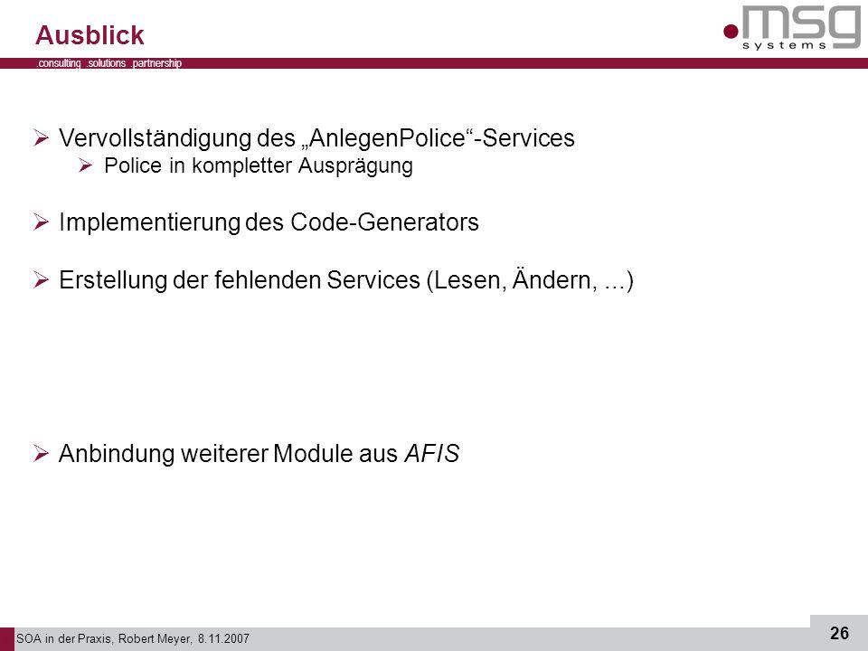 """Ausblick Vervollständigung des """"AnlegenPolice -Services"""