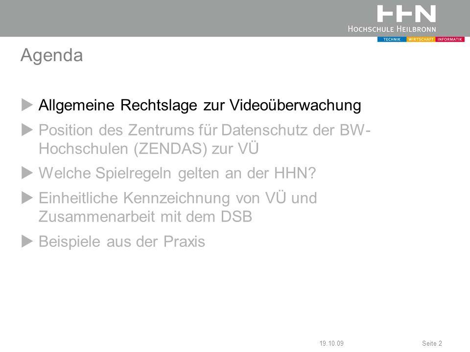Agenda Allgemeine Rechtslage zur Videoüberwachung