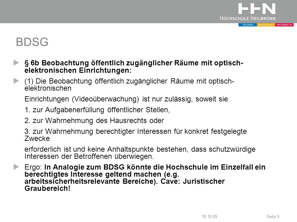 BDSG § 6b Beobachtung öffentlich zugänglicher Räume mit optisch- elektronischen Einrichtungen: