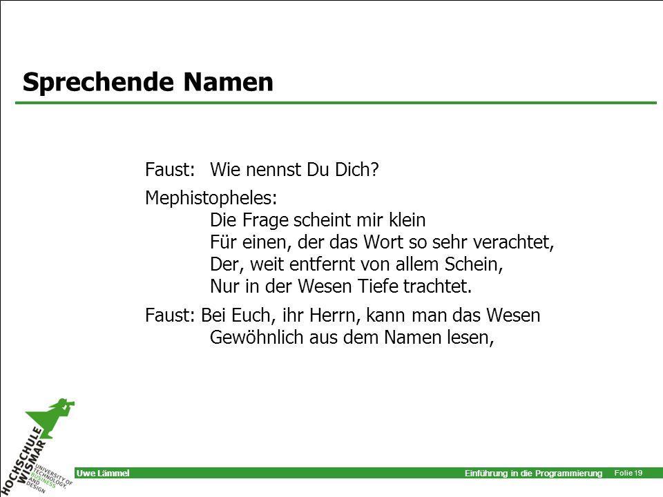 Sprechende Namen Faust: Wie nennst Du Dich