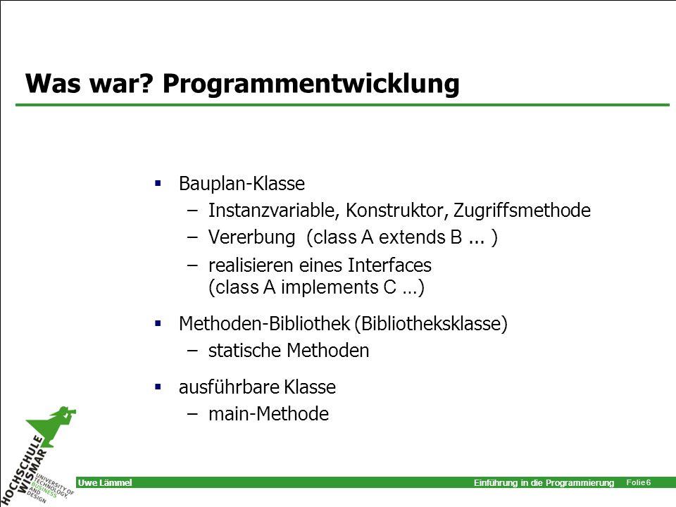 Was war Programmentwicklung