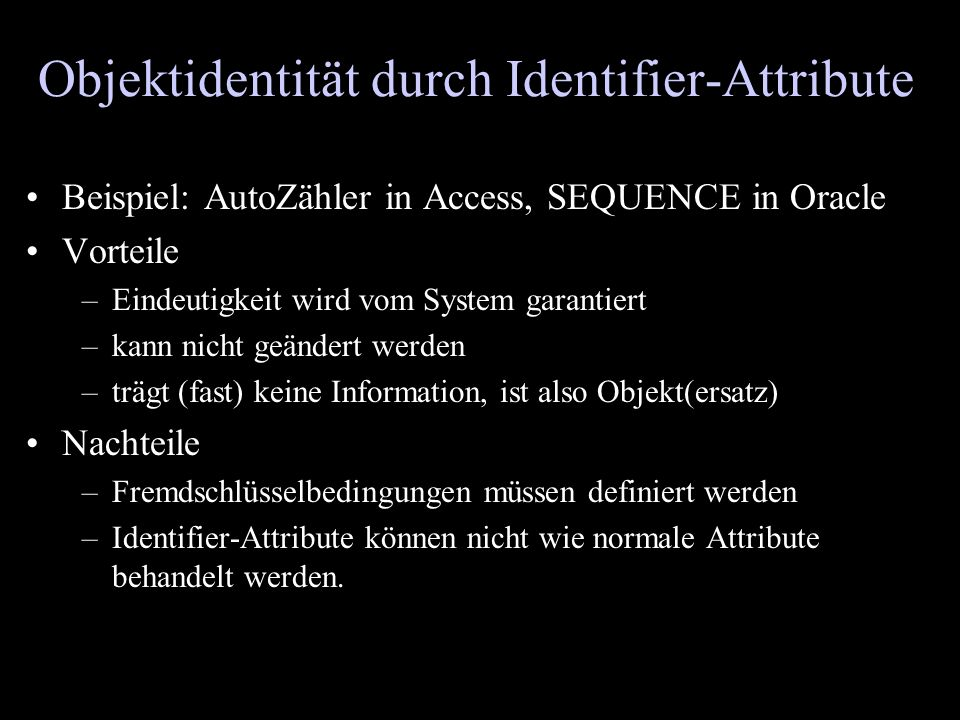 Objektidentität durch Identifier-Attribute