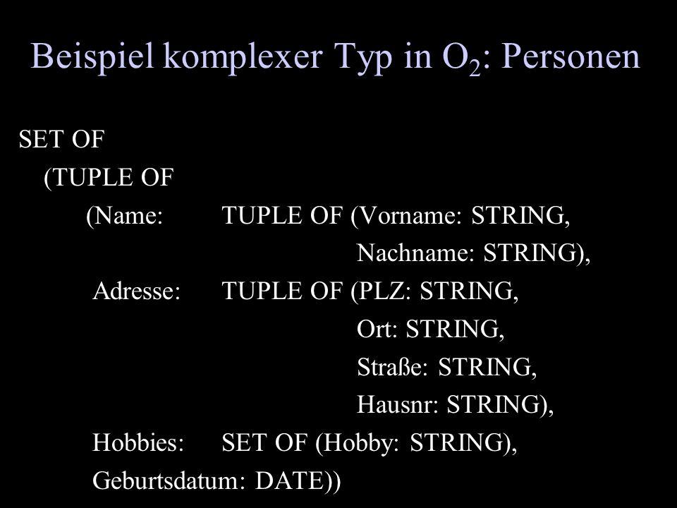 Beispiel komplexer Typ in O2: Personen