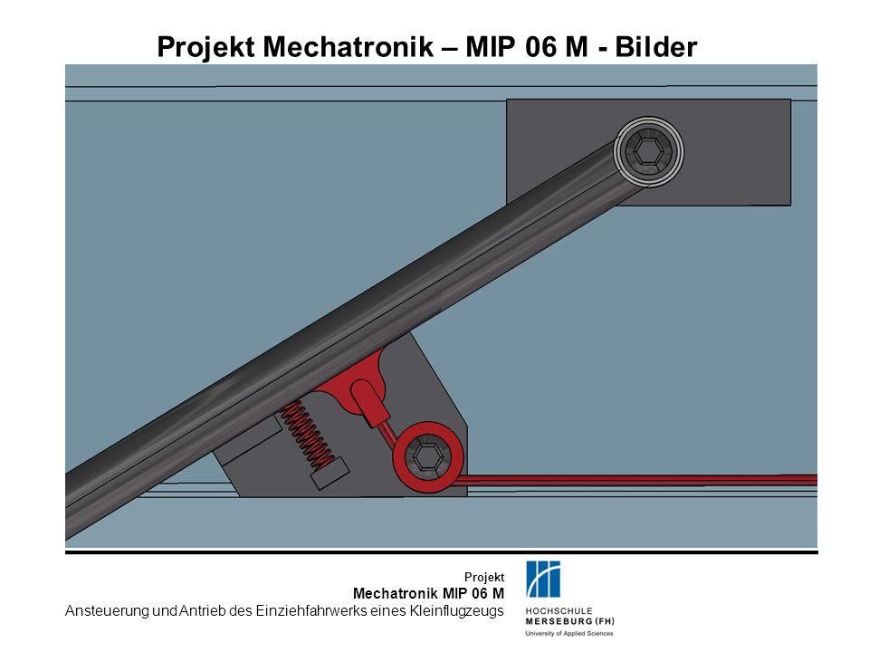 Projekt Mechatronik – MIP 06 M - Bilder