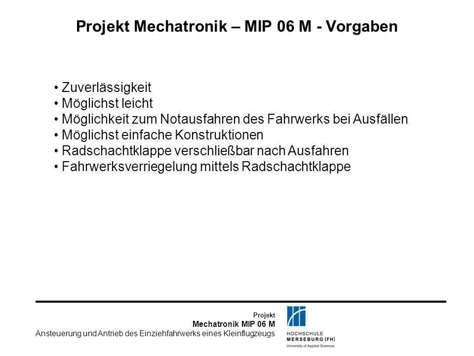 Projekt Mechatronik – MIP 06 M - Vorgaben