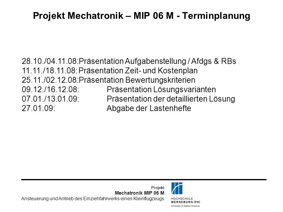 Projekt Mechatronik – MIP 06 M - Terminplanung