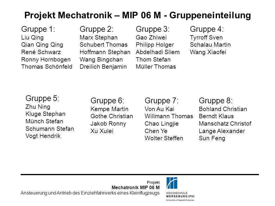 Projekt Mechatronik – MIP 06 M - Gruppeneinteilung