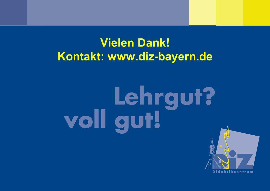 Vielen Dank! Kontakt: www.diz-bayern.de