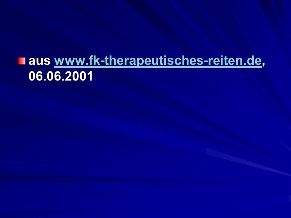 aus www.fk-therapeutisches-reiten.de, 06.06.2001