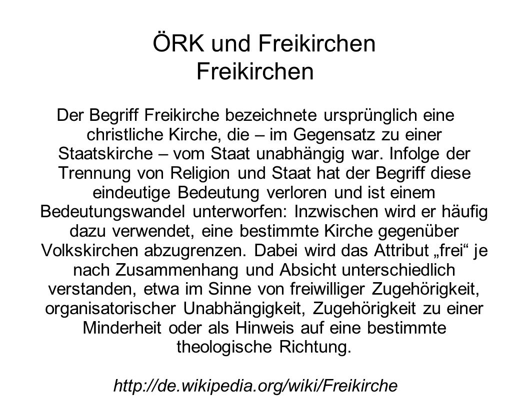 ÖRK und Freikirchen Freikirchen