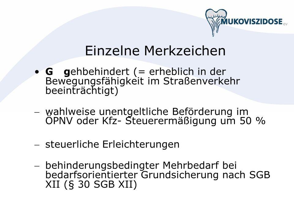 Einzelne Merkzeichen G gehbehindert (= erheblich in der Bewegungsfähigkeit im Straßenverkehr beeinträchtigt)