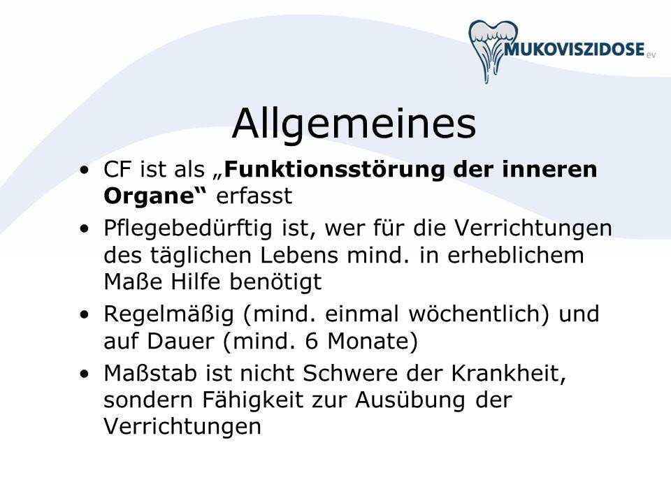 """Allgemeines CF ist als """"Funktionsstörung der inneren Organe erfasst"""