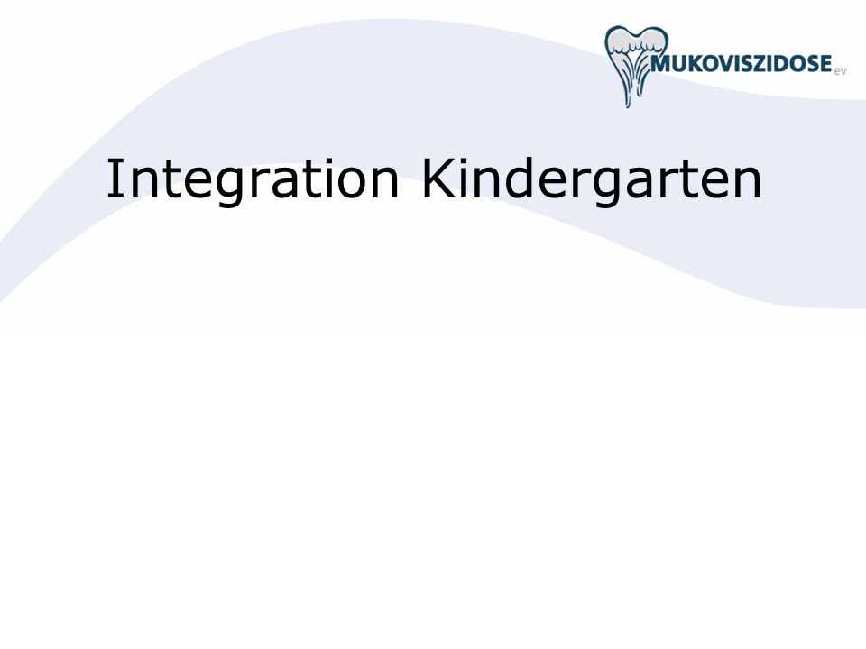 Integration Kindergarten