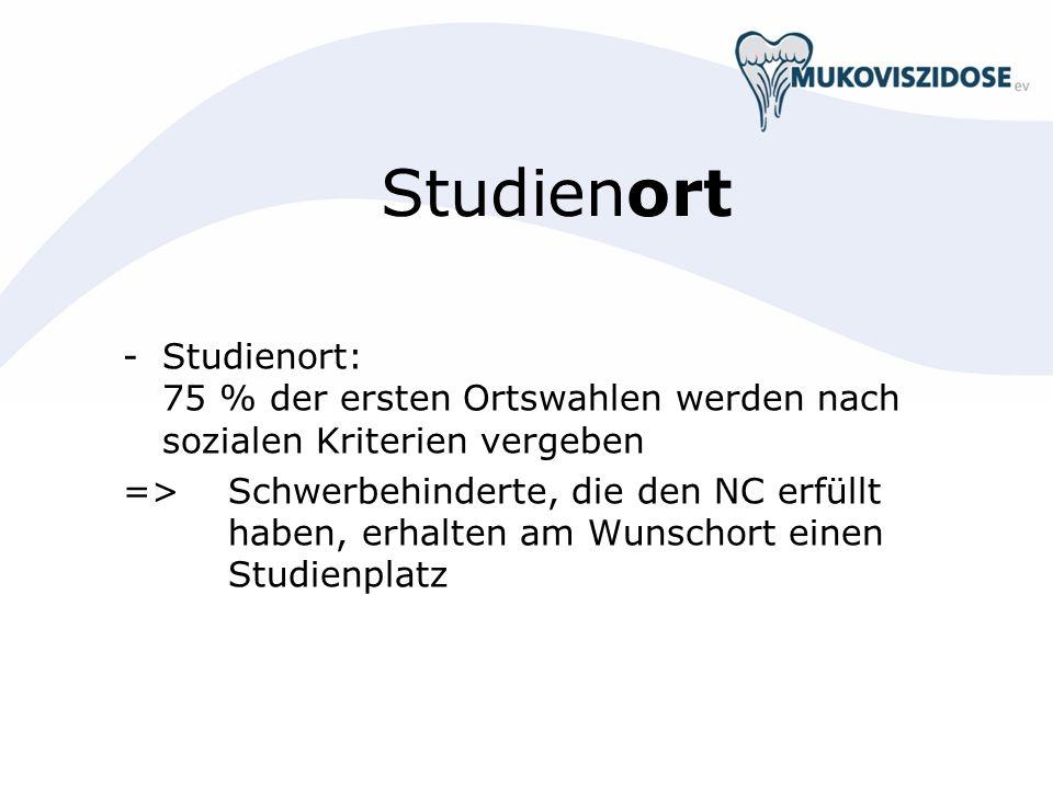 Studienort - Studienort: 75 % der ersten Ortswahlen werden nach sozialen Kriterien vergeben.