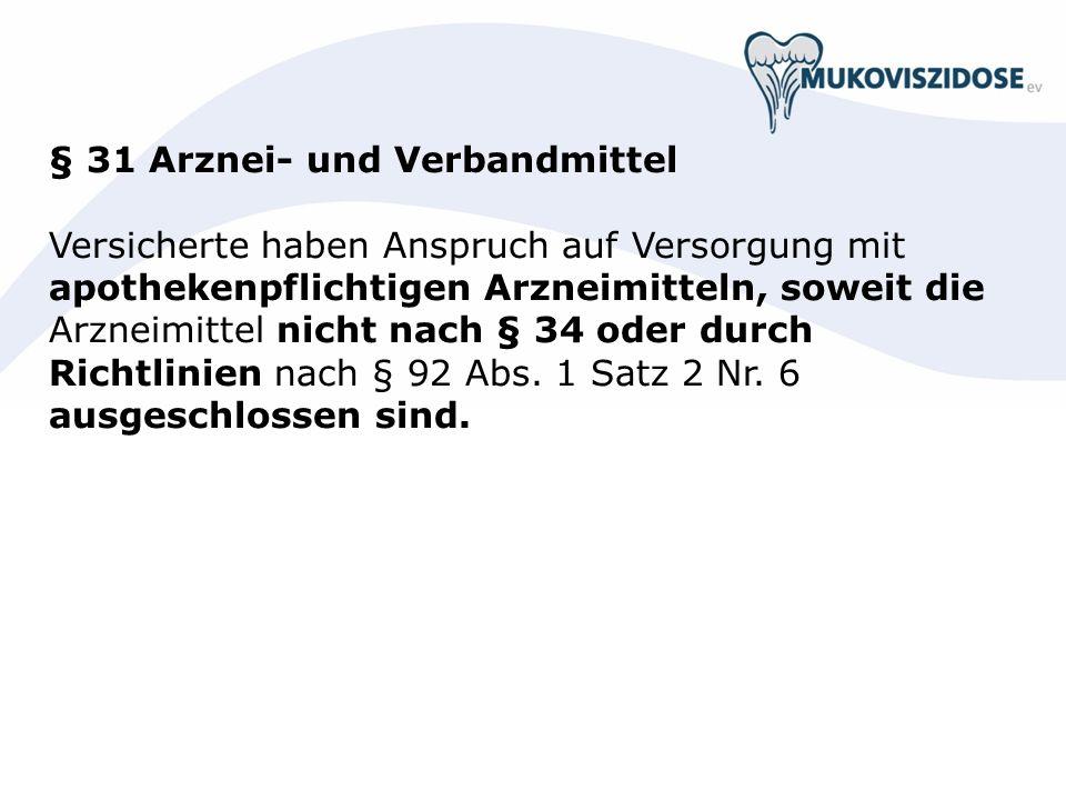 § 31 Arznei- und Verbandmittel