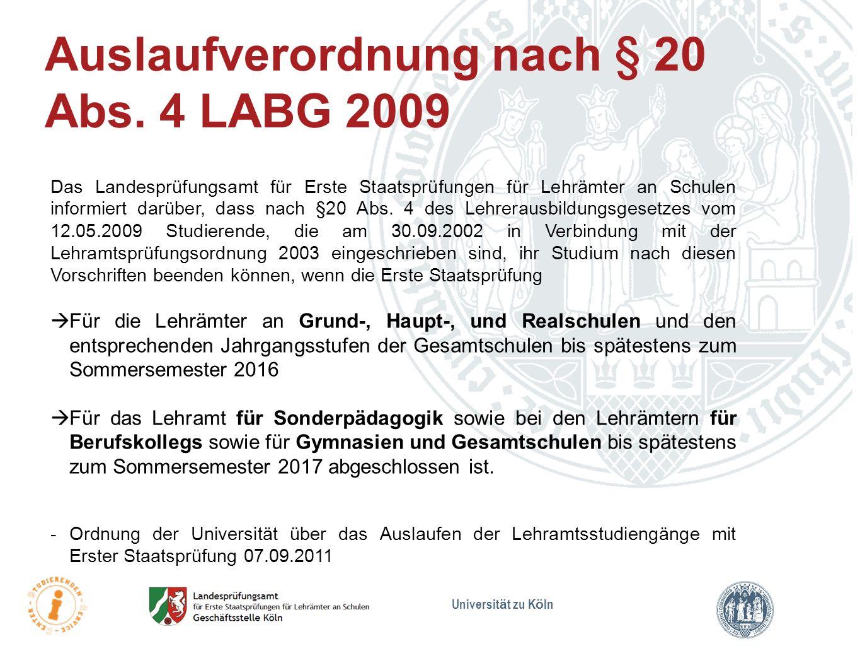 Auslaufverordnung nach § 20 Abs. 4 LABG 2009