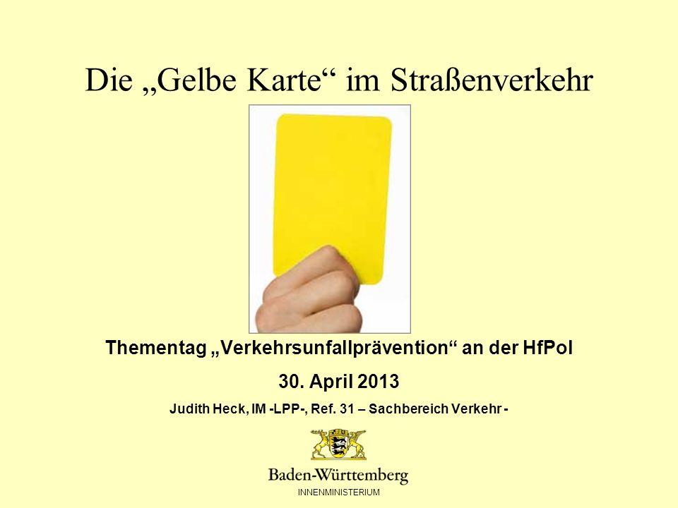"""Die """"Gelbe Karte im Straßenverkehr"""