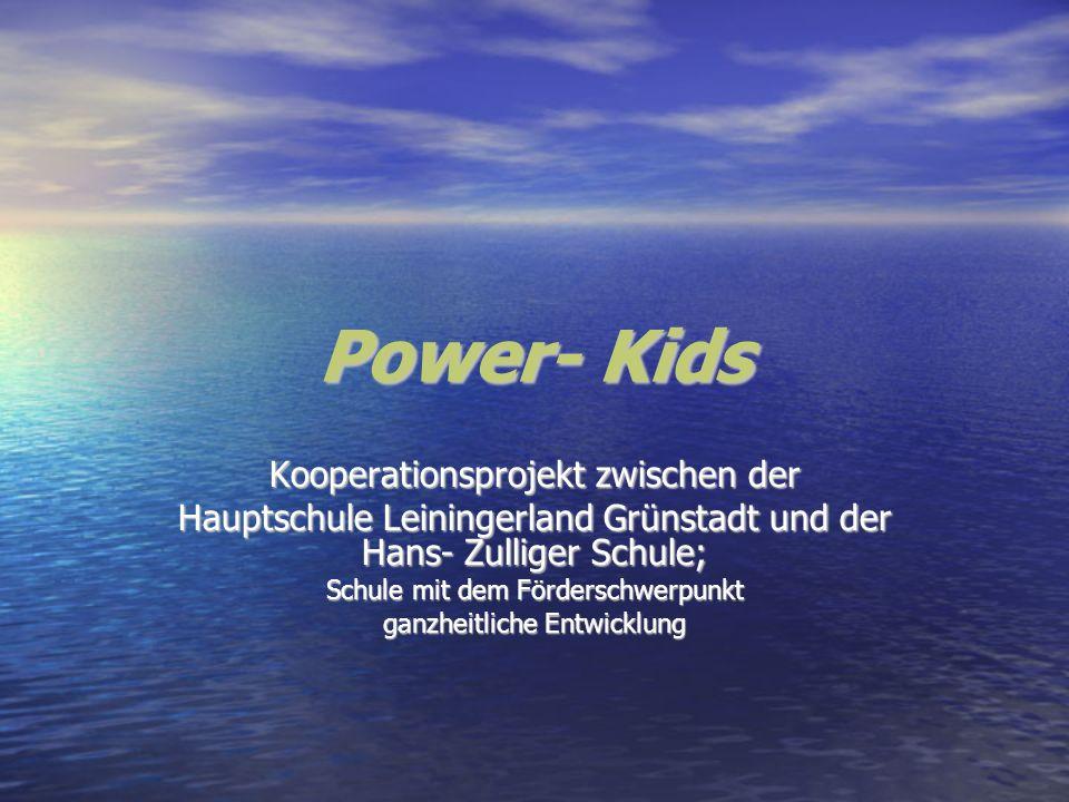 Power- Kids Kooperationsprojekt zwischen der