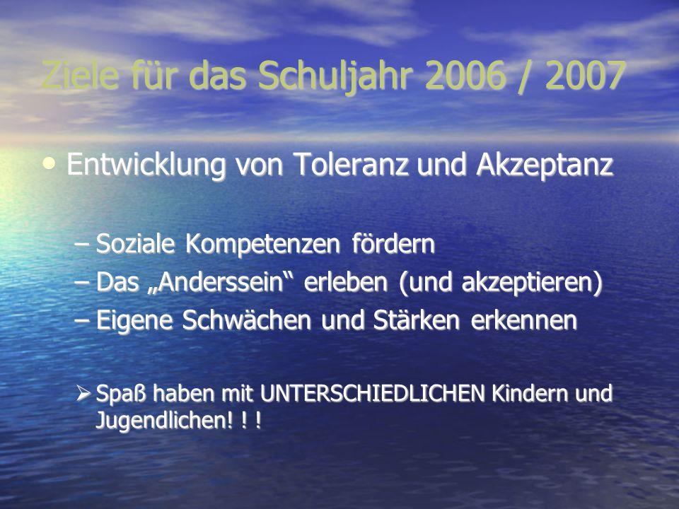 Ziele für das Schuljahr 2006 / 2007