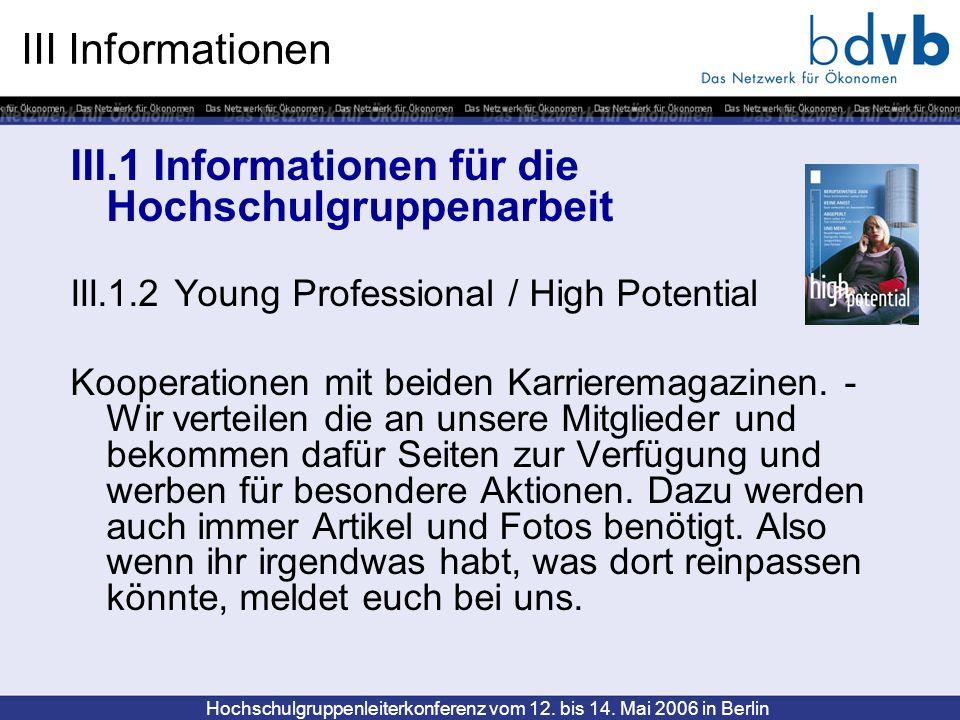 III.1 Informationen für die Hochschulgruppenarbeit
