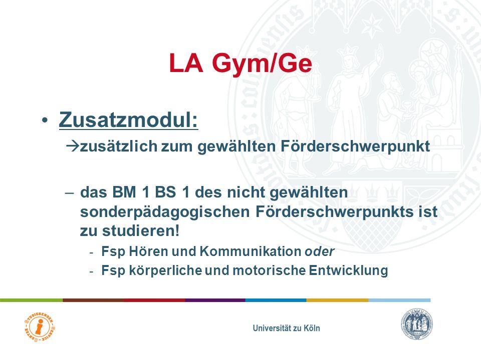 LA Gym/Ge Zusatzmodul: zusätzlich zum gewählten Förderschwerpunkt
