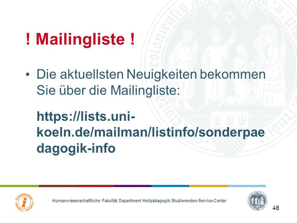 ! Mailingliste ! Die aktuellsten Neuigkeiten bekommen Sie über die Mailingliste: https://lists.uni-koeln.de/mailman/listinfo/sonderpaedagogik-info.