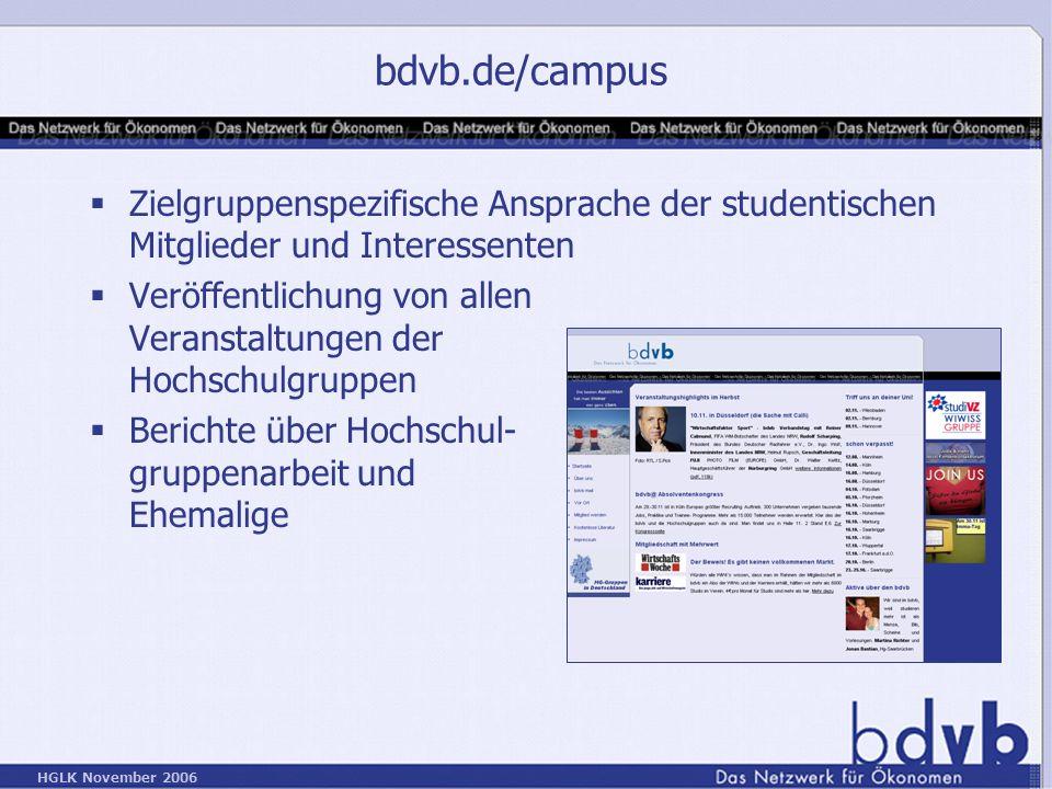 bdvb.de/campus Zielgruppenspezifische Ansprache der studentischen Mitglieder und Interessenten.