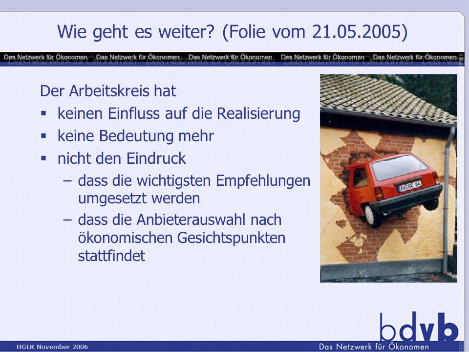 Wie geht es weiter (Folie vom 21.05.2005)