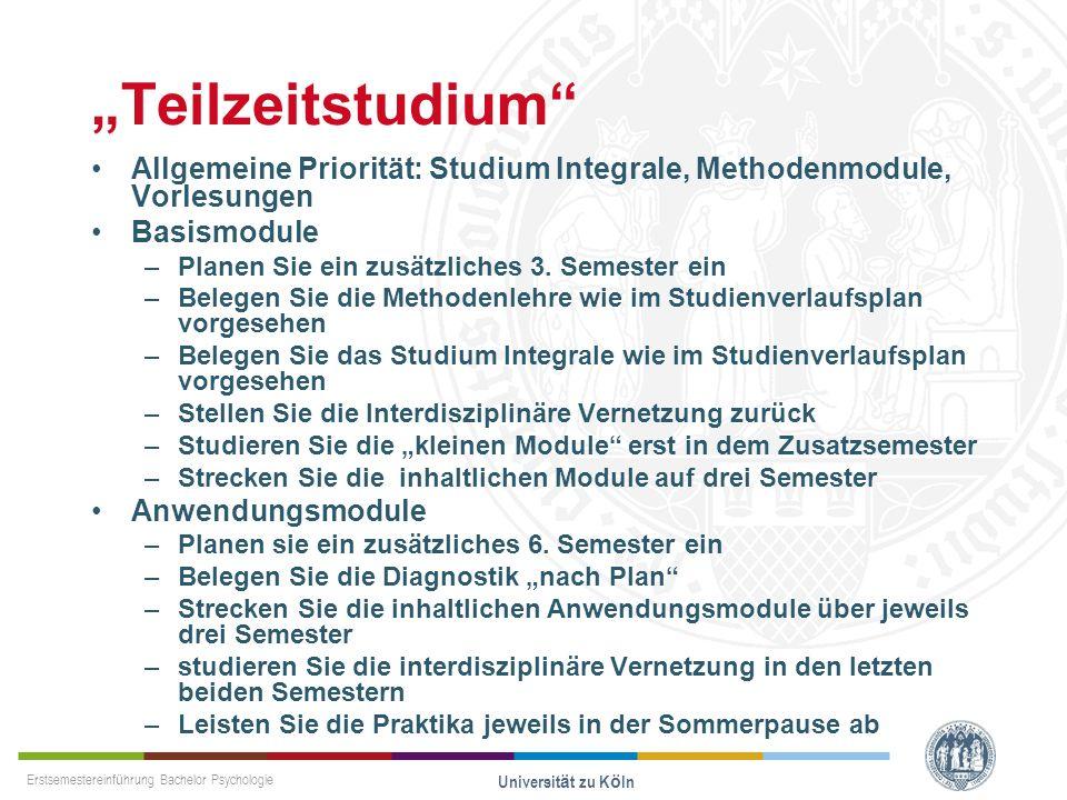 """""""Teilzeitstudium Allgemeine Priorität: Studium Integrale, Methodenmodule, Vorlesungen. Basismodule."""