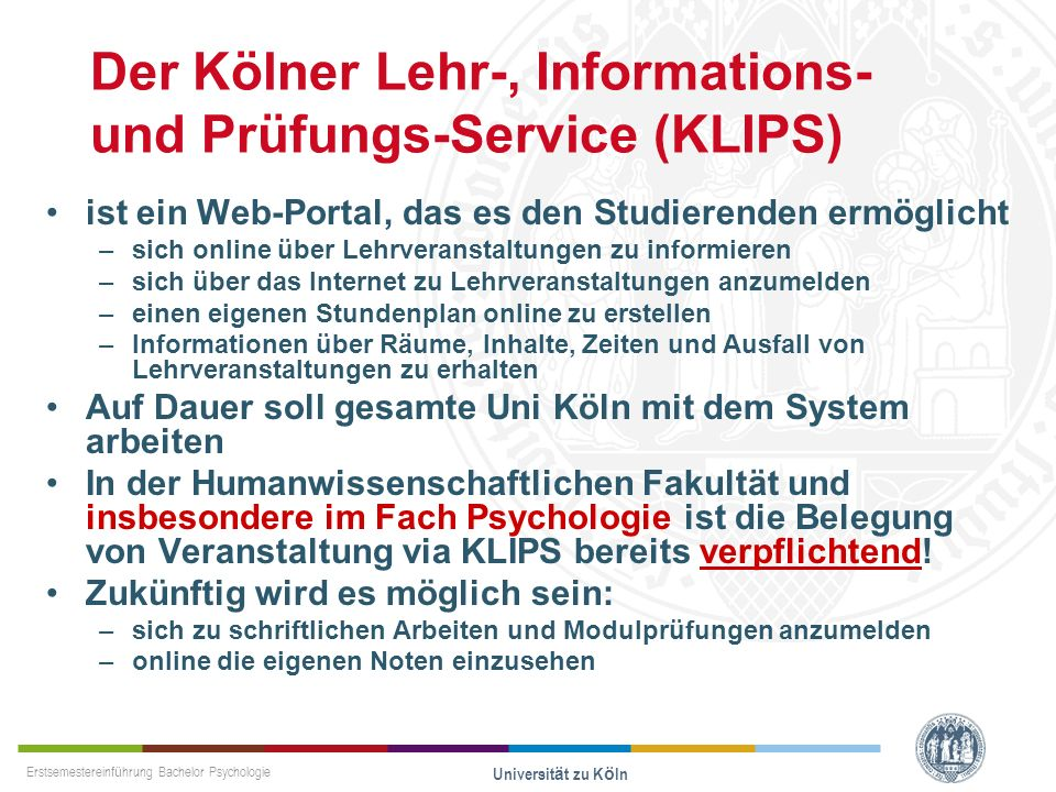 Der Kölner Lehr-, Informations- und Prüfungs-Service (KLIPS)