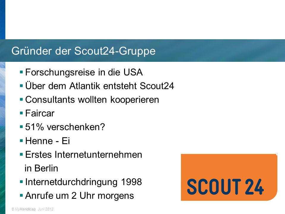 Gründer der Scout24-Gruppe