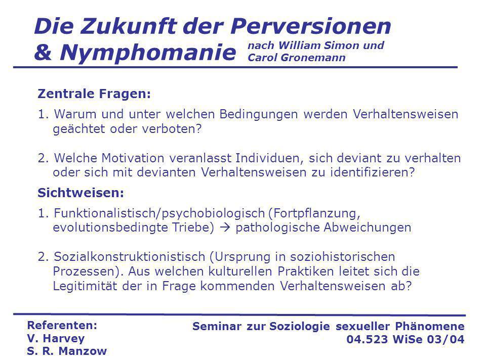 Die Zukunft der Perversionen & Nymphomanie