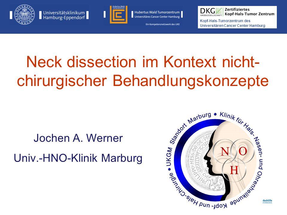Neck dissection im Kontext nicht-chirurgischer Behandlungskonzepte
