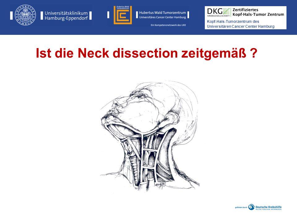 Ist die Neck dissection zeitgemäß