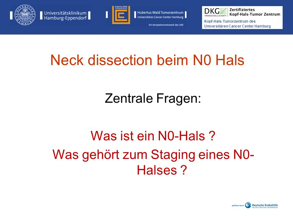 Neck dissection beim N0 Hals