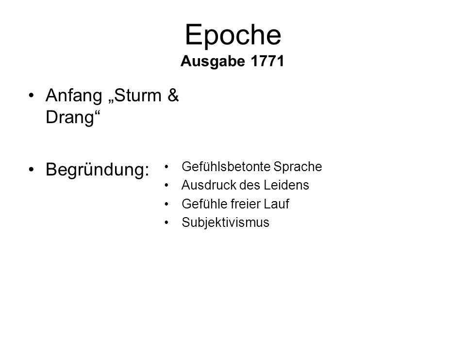 """Epoche Ausgabe 1771 Anfang """"Sturm & Drang Begründung:"""