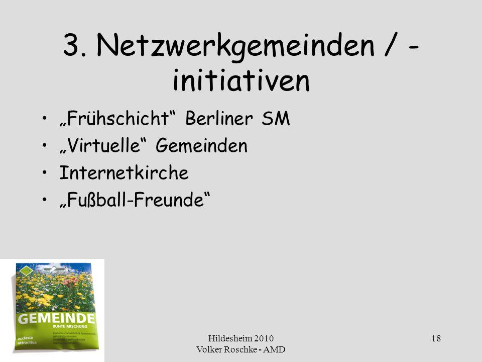 3. Netzwerkgemeinden / -initiativen