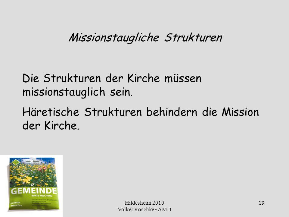 Missionstaugliche Strukturen