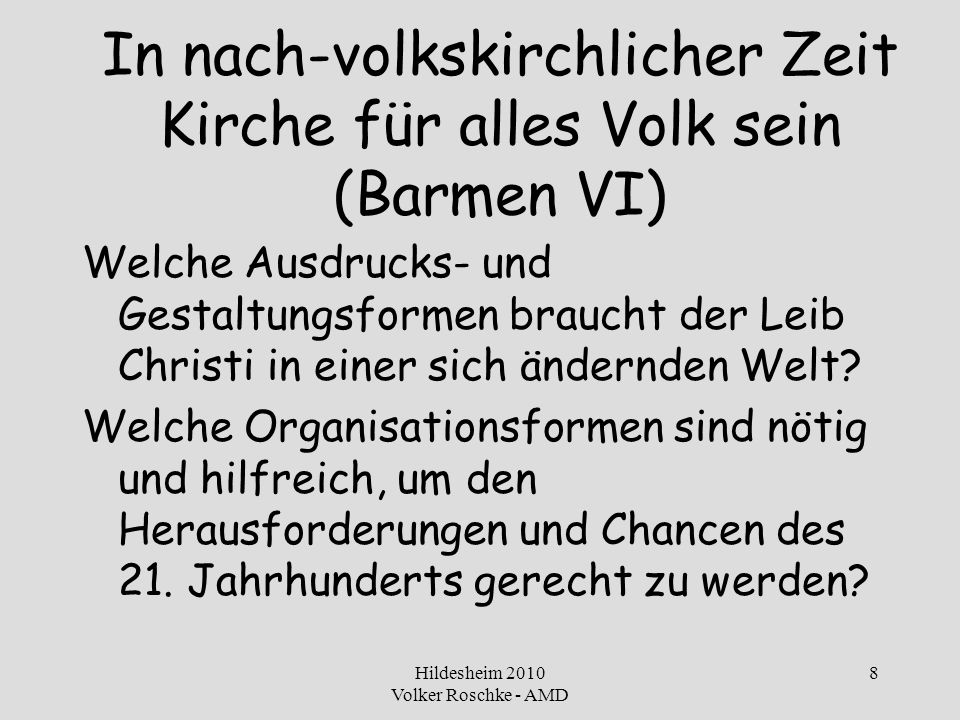 In nach-volkskirchlicher Zeit Kirche für alles Volk sein (Barmen VI)