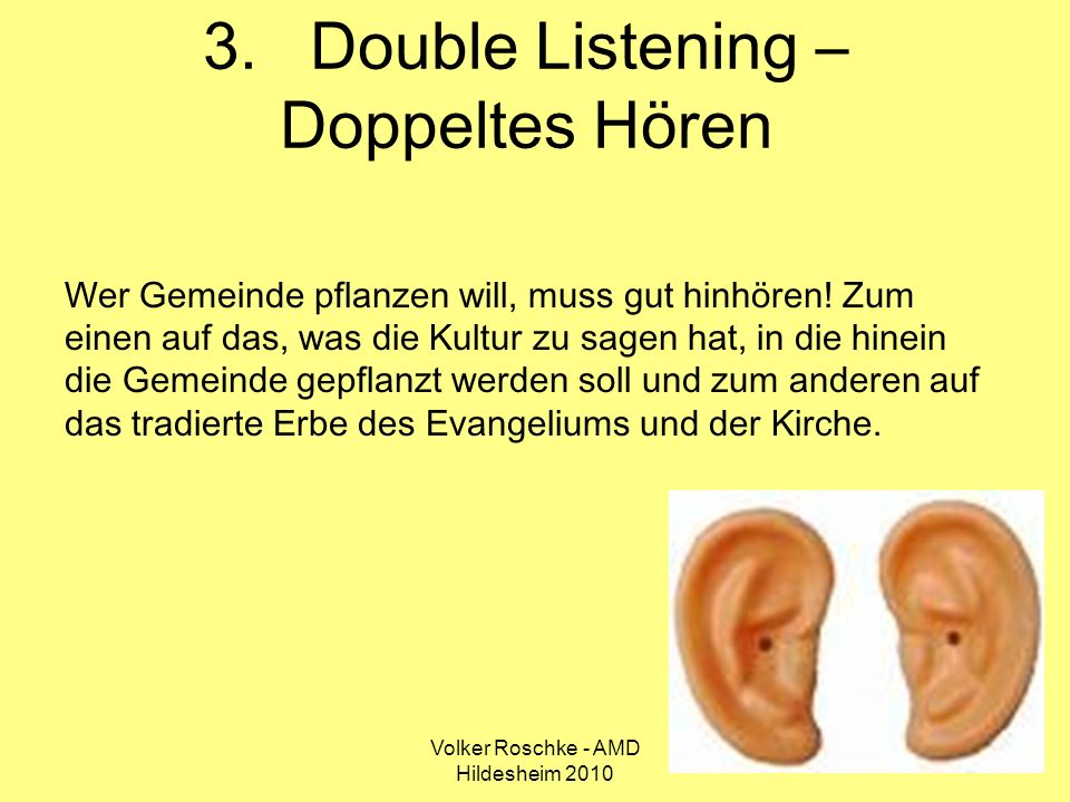 3. Double Listening – Doppeltes Hören