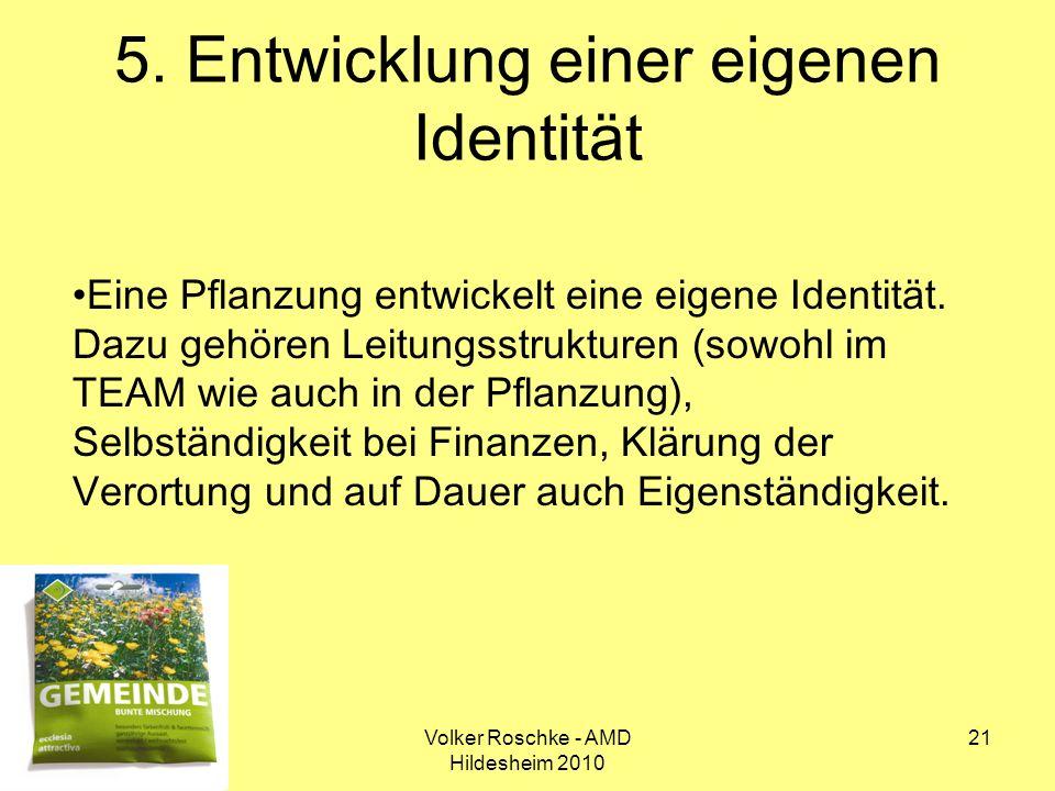 5. Entwicklung einer eigenen Identität