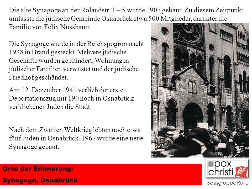 Die alte Synagoge an der Rolandstr. 3 – 5 wurde 1907 gebaut