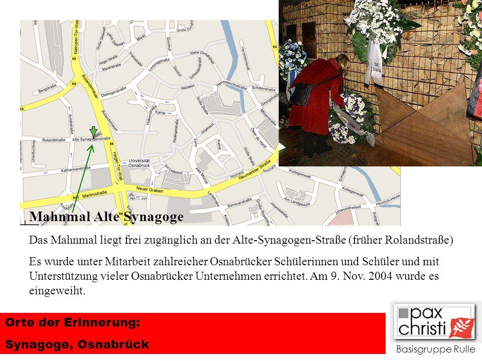 Mahnmal Alte SynagogeDas Mahnmal liegt frei zugänglich an der Alte-Synagogen-Straße (früher Rolandstraße)