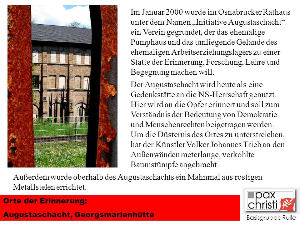 """Im Januar 2000 wurde im Osnabrücker Rathaus unter dem Namen """"Initiative Augustaschacht ein Verein gegründet, der das ehemalige Pumphaus und das umliegende Gelände des ehemaligen Arbeitserziehungslagers zu einer Stätte der Erinnerung, Forschung, Lehre und Begegnung machen will."""