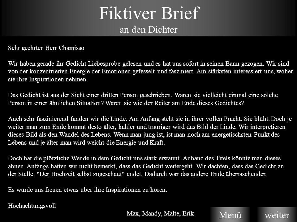 Fiktiver Brief an den Dichter Menü weiter Sehr geehrter Herr Chamisso
