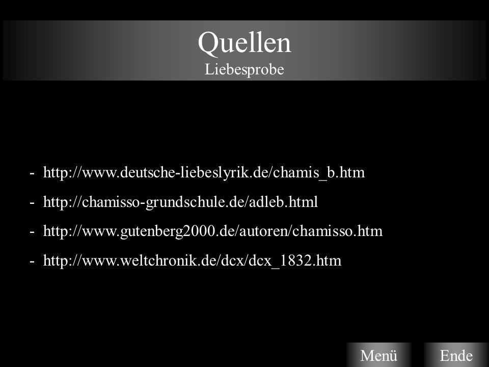 Quellen Liebesprobe - http://www.deutsche-liebeslyrik.de/chamis_b.htm