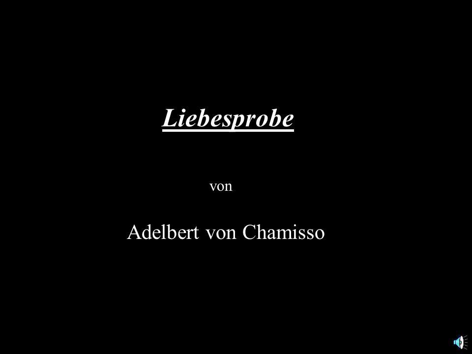 Liebesprobe von Adelbert von Chamisso