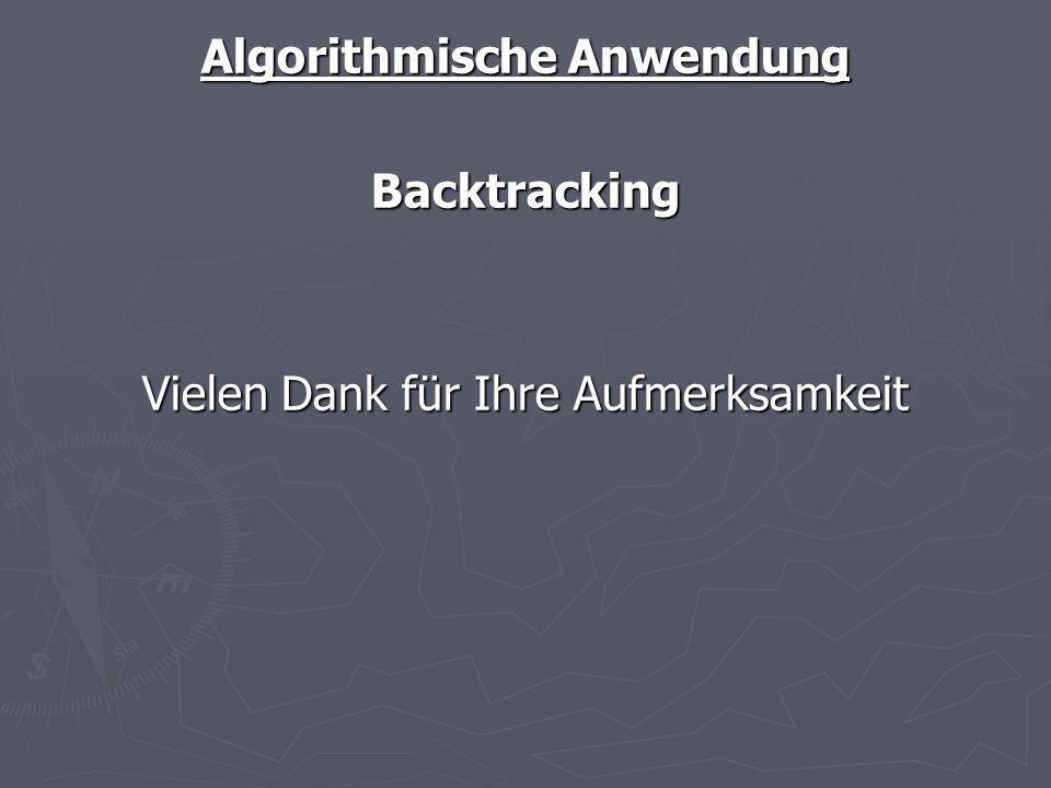 Algorithmische Anwendung Backtracking
