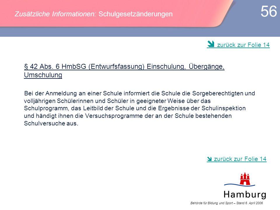 Zusätzliche Informationen: Schulgesetzänderungen